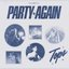 Party Again - Single