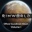 RimWorld Official Soundtrack Volume 1