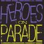 Heroes On Parade