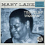 Mary Lane - Travelin