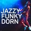 Jazzy Funky Dorn - mp3 альбом слушать или скачать