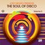 The Soul Of Disco Volume 3