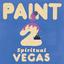 PAINT - Spiritual Vegas album artwork
