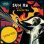 Gilles Peterson Presents Sun Ra And His Arkestra: To Those Of Earth... And Other Worlds (Mixed Tracks)