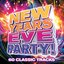 New Years Eve Party - 60 Classic Tracks