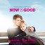 Now Is Good (Original Film Score)