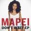 Don't Wait (Remixes)