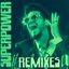 Superpower (Remixes) - Single
