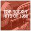 Top Rockin' Hits of 1958