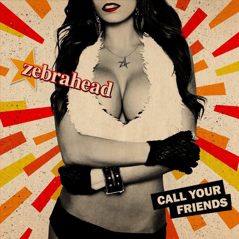 ZEBRAHEAD FRIENDS TÉLÉCHARGER CALL YOUR