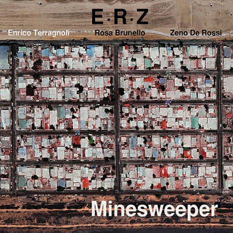 E.R.Z. [Enrico Terragnoli, Rosa Brunello & Zeno De Rossi]_2018_Minesweeper_Prew.jpg