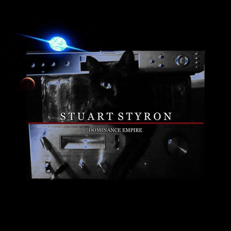 STUART STYRON - DOMINANCE EMPIRE | Soundtrack Music Work July 2018