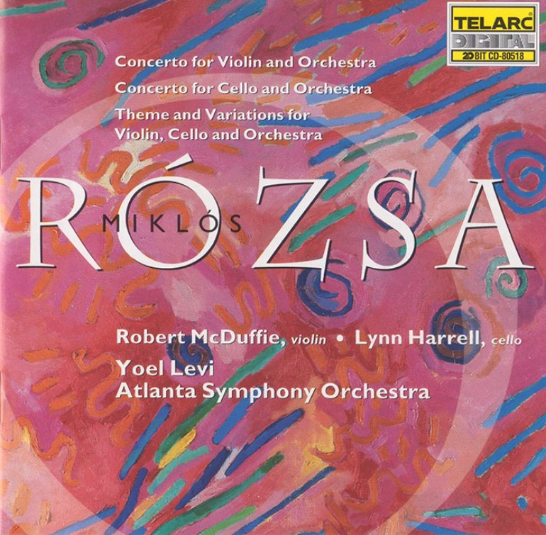 Front Cover: Miklós Rózsa: Violin Concerto, Op. 24; Cello Concerto, Op. 32; Theme and Variations for Violin, Cello & Orchestra, Op. 29a
