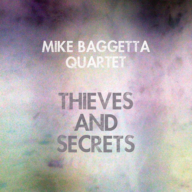 Mike Baggetta Quartet_2014_Thieves and Secrets_Prew.jpg
