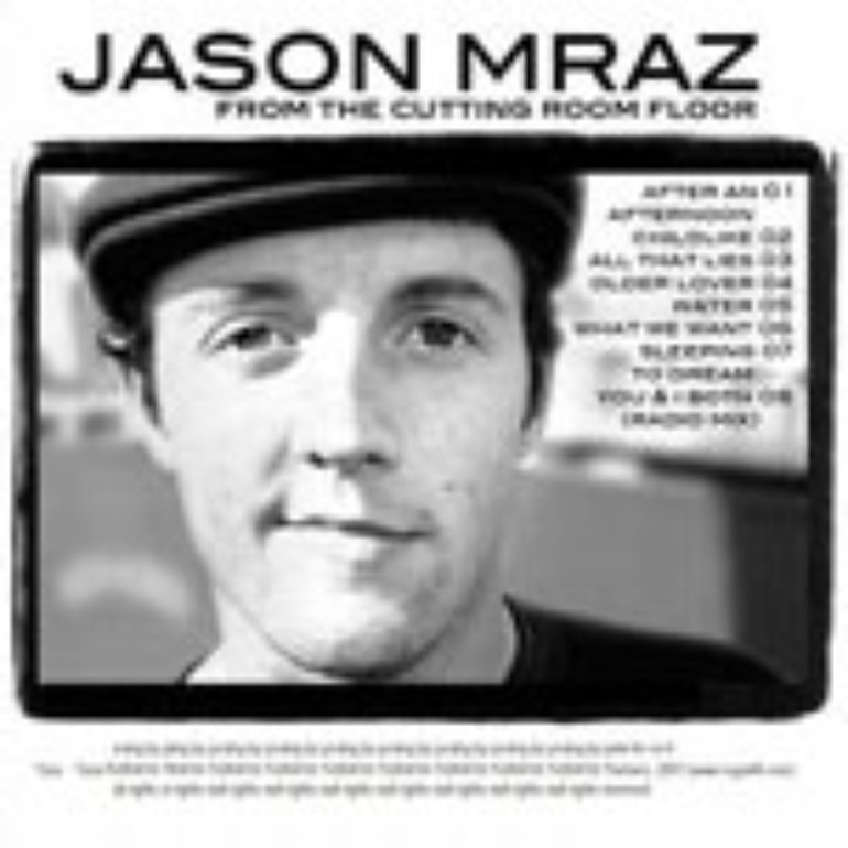Jason Mraz - From the Cutting Room