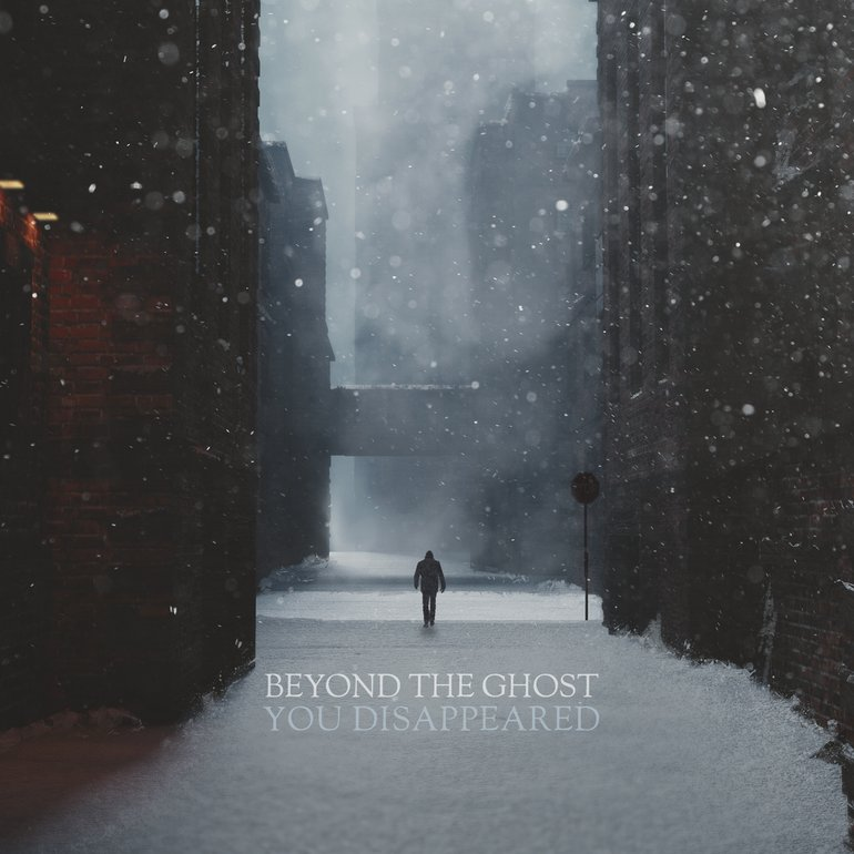 Beyond the Ghost - You Disappeared - Beyond the Ghost - You Disappeared.jpg