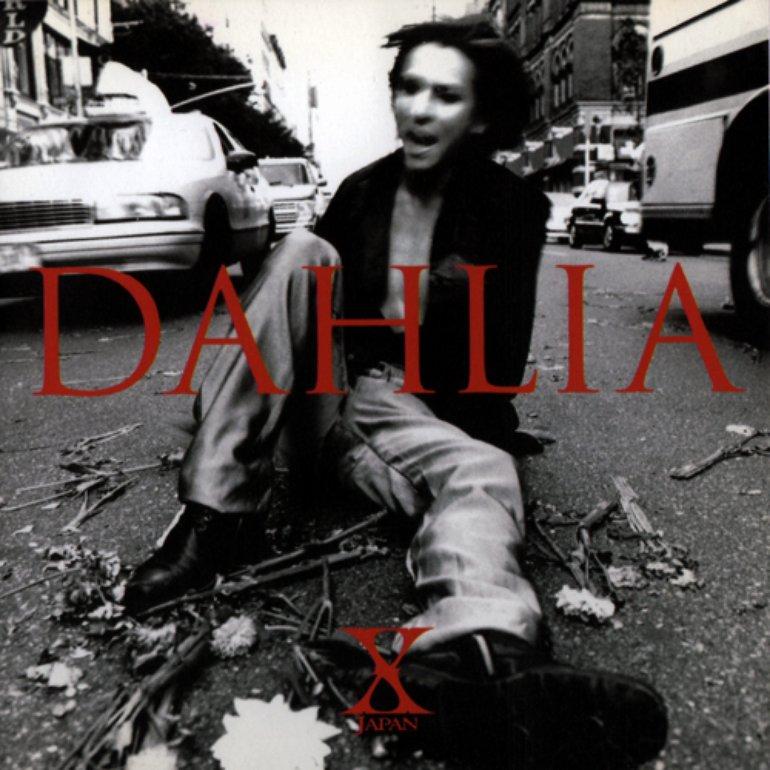 X Japan - DAHLIA Artwork (2 of 4) | Last.fm