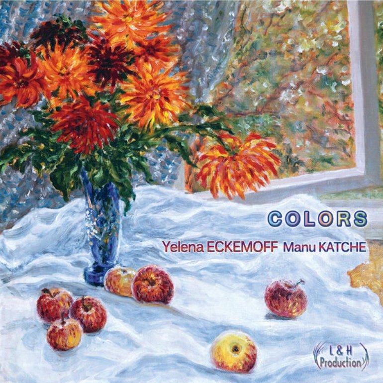 Yelena Eckemoff, Manu Katché – Colors
