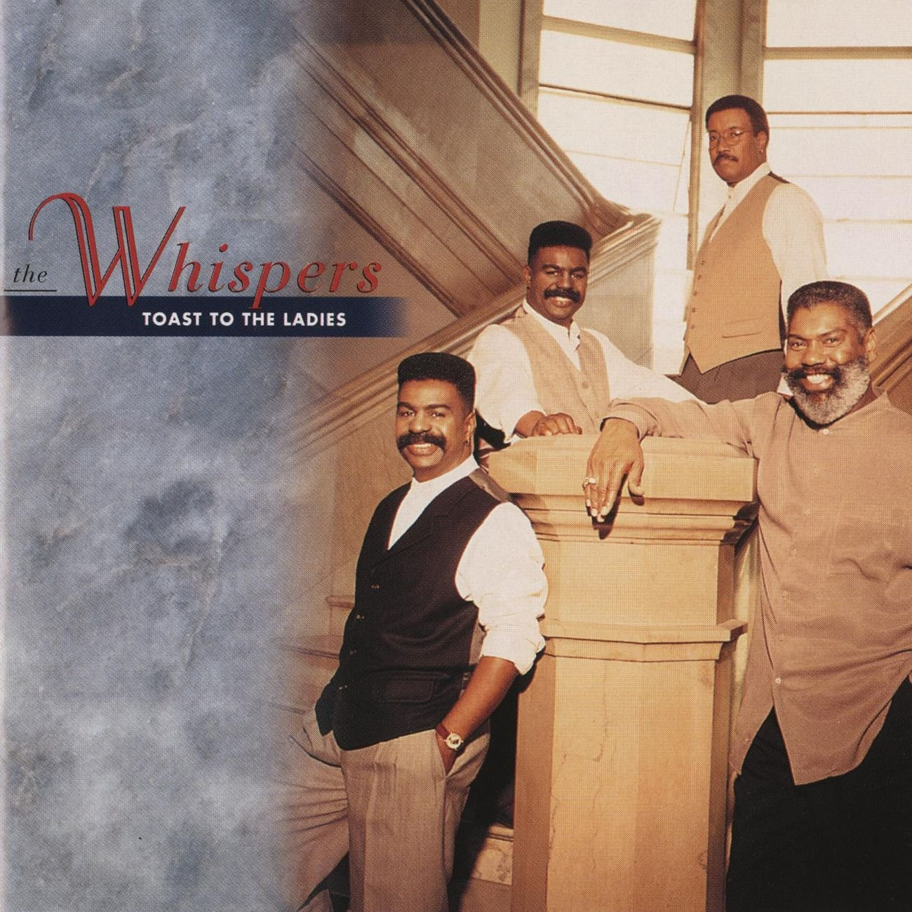 Toast To The Ladies — The Whispers | Last.fm