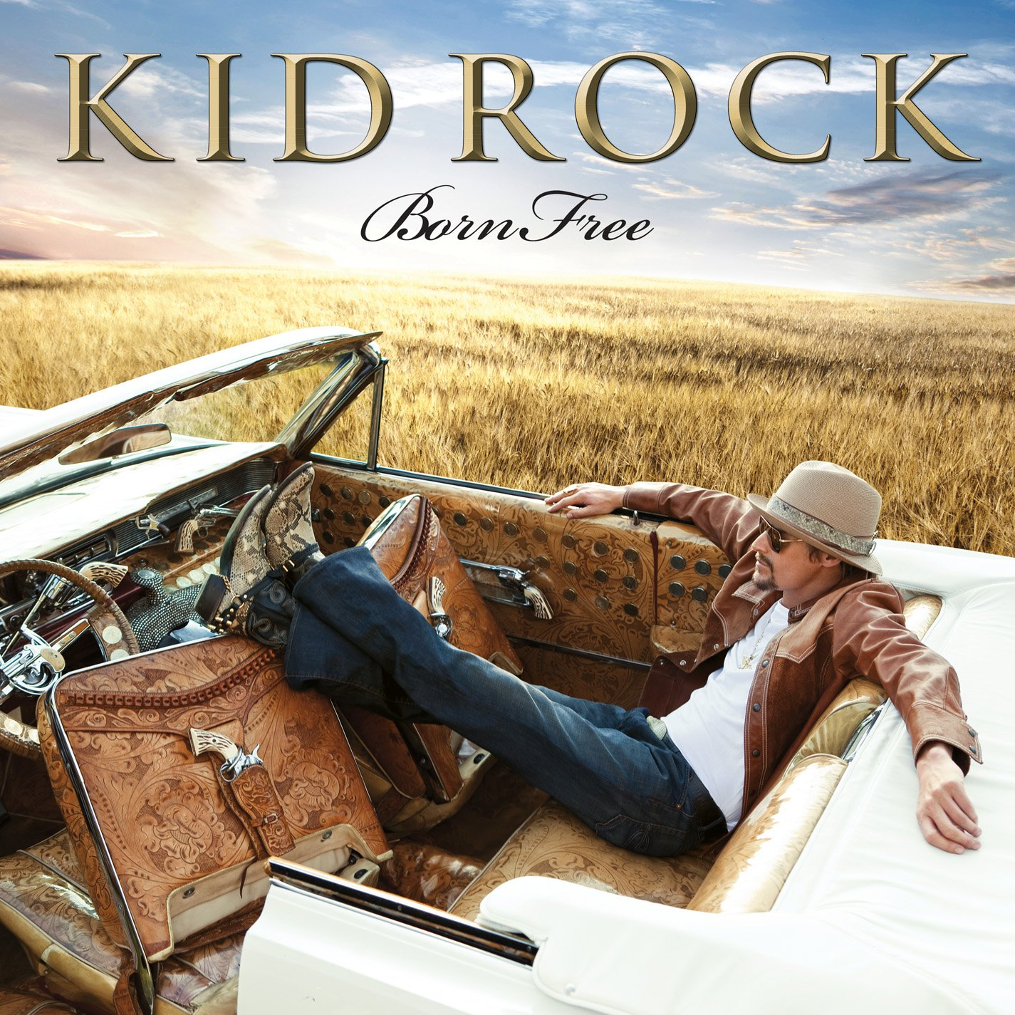 Born Free — Kid Rock