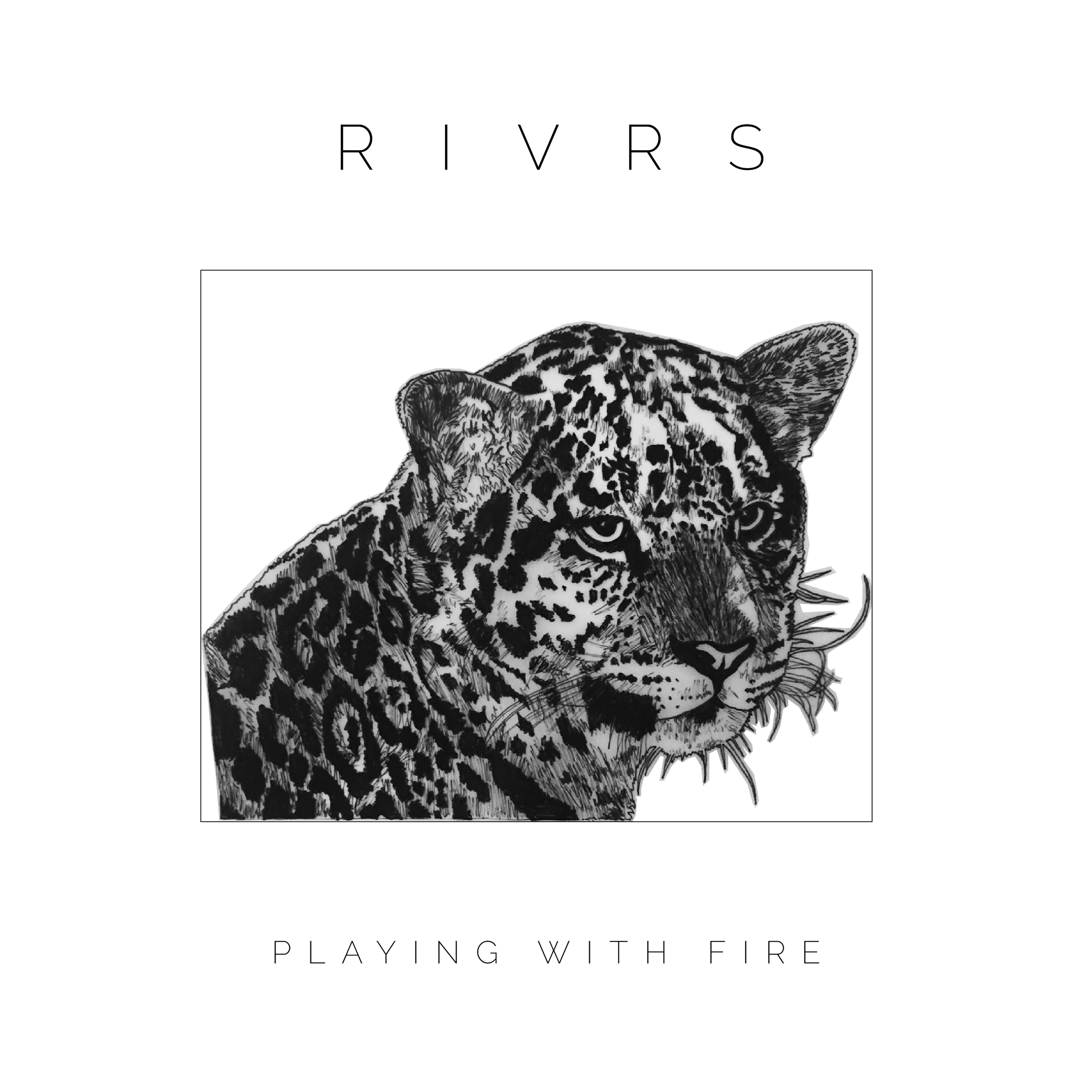 Playing With Fire Rivrs Last Fm