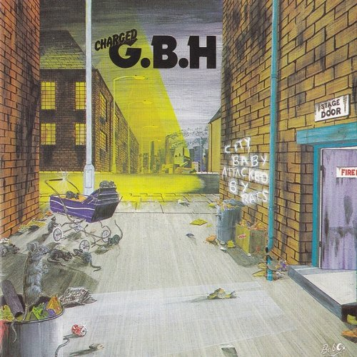 City Baby Attacked by Rats — GBH | Last.fm