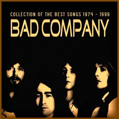 Collection Of The Best Songs 1974-1999 — Bad Company   Last.fm