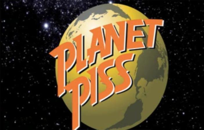 The planet piss house