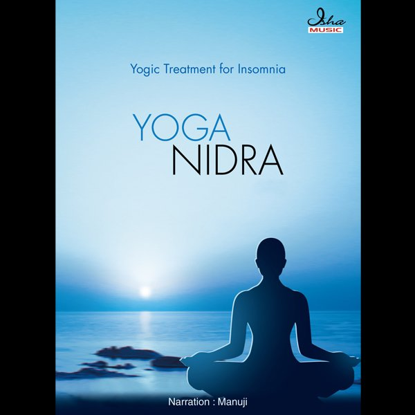 Yoga Nidra Yogic Treatment For Insomnia Manuji Last Fm