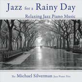 Jazz for a Rainy Day: Relaxing Jazz Piano Music