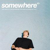 Somewhere (feat. Gus Dapperton)
