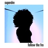 Follow The Fro