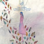 A Strangeness In Motion (Early Pop Recordings • 1989-1999)