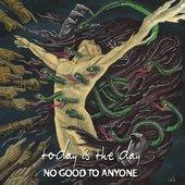 No Good To Anyone [Explicit]