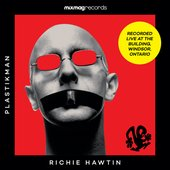 Mixmag Records Presents Richie Hawtin - Mixmag Live!
