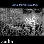 Blue Collar Dreams: Princes of Thieves