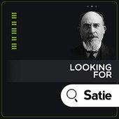 Looking for Satie