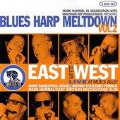 East Meets West : Blues Harp Meltdown Vol. 2
