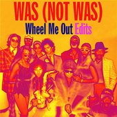 Wheel Me Out Edits - EP