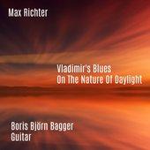 Vladimir's Blues / On The Nature Of Daylight