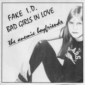Fake I.D. / Bad Girls In Love
