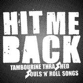 Tambourine Thrashed Souls 'N' Roll Songs