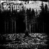 Refuge - Throwing Stones (demo)