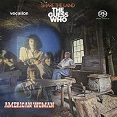 American Woman / Share the Land