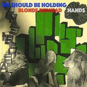 We Should Be Holding Hands - Single
