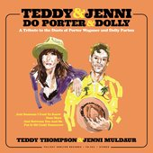 Teddy & Jenni do Porter & Dolly: A Tribute to the Duets of Porter Wagoner and Dolly Parton - EP
