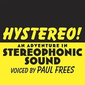 Hystereo! An Adventure in Stereophonic Sound