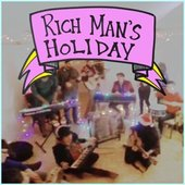 Rich Man's Holiday - Single