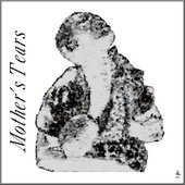 Mother's Tears - Song Image