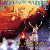 Fire From Heaven: The Collective Works (2 CD Collector's Edition)